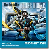 Dj Chad Clubb - Live at the Clubb House - Part 1